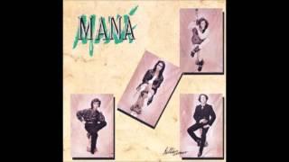SOLEDAD ~ MANA