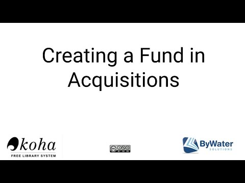 Creating a Fund and Child Fund in the Acquisitions Module with Koha