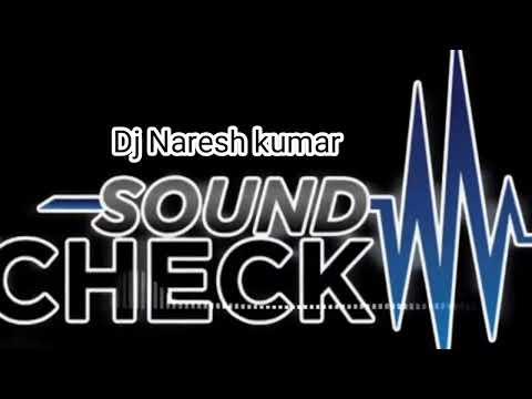 DJ naresh kumar sound cheack by my boss channel