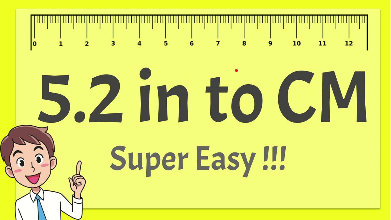 Ich Cm 5.2 Inches To Cm - Super Easy ! - Youtube