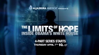 AJAM Presents: The Limits of Hope: Inside Obama's White House