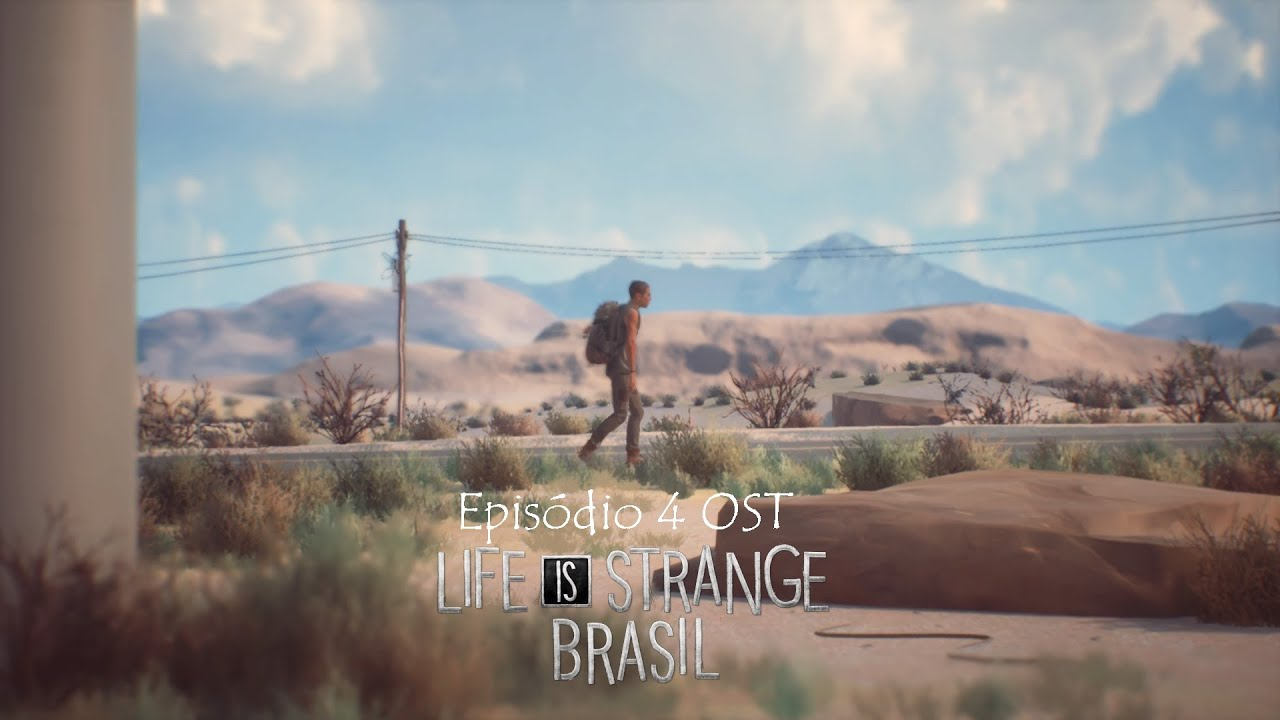 Life is Strange 2 Ep.4 OST - Novas perspectivas