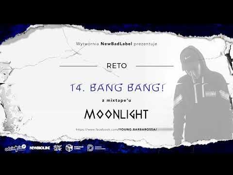 14. ReTo - BANG BANG!