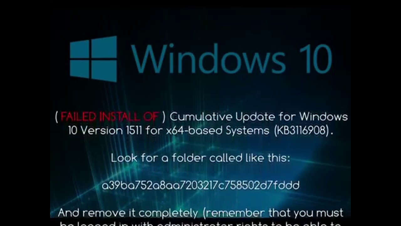Cumulative Update for Windows 10 Version 1511 for x64 based Systems  (KB3116908) FIX