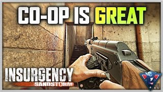 CO-OP MADNESS! | Insurgency: Sandstorm Gameplay