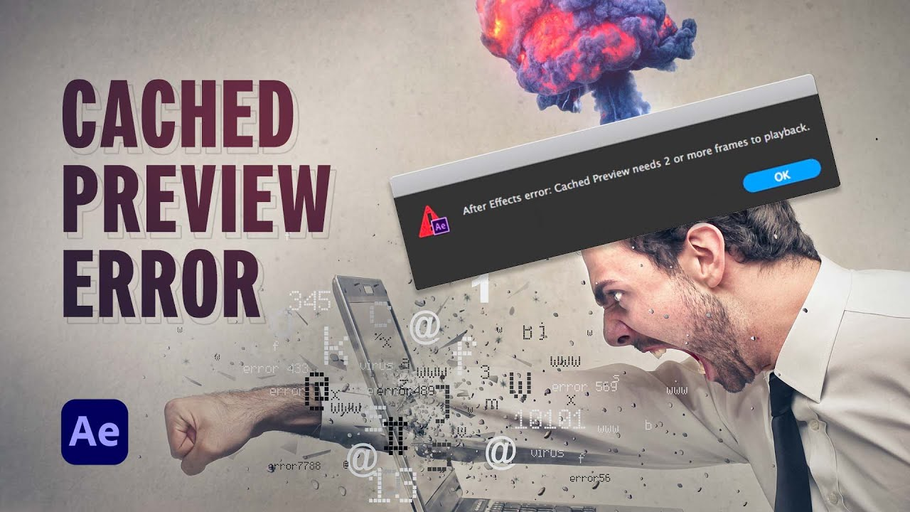 How to Fix the 'Cached Preview' Error in After Effects