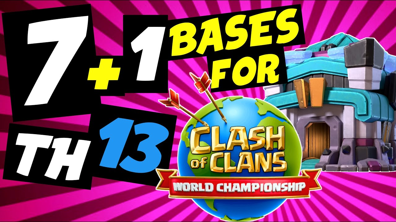 BASES + LINK (Th13) las MEJORES del MUNDIAL World Championship /dia 27 junio 2020/ Clash of Clans