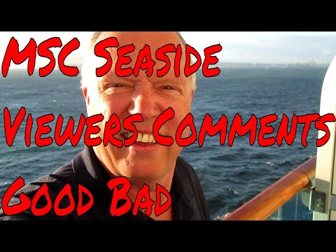 MSC Seaside Youtube Viewers Comments More Negative Than Positive