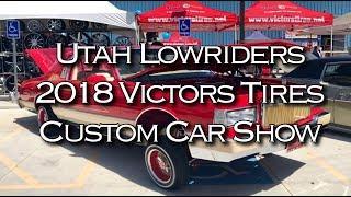 Utah Lowriders 2018 Victors Tire Custom Car Show