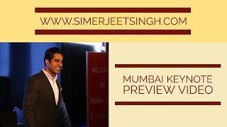 Motivational Speakers in Mumbai, Speech Preview of Mumbai Motivational Speaker Simerjeet Singh