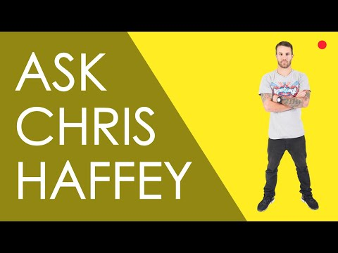 Q&A WITH CHRIS HAFFEY // LIVE VLOG