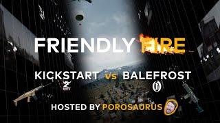PCS2 NA Friendly Fire Episode #3 (ZEN_Kickstart vs OATH_Balefrost)