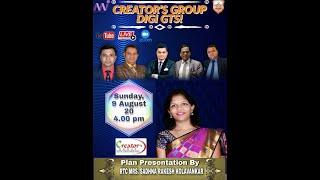 Creator's Group Digi GTS plan By Mrs Sadhana Kolavankar