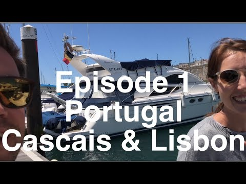 Portugal - Cascais and Lisbon - Beyond the Footpath Episode 1