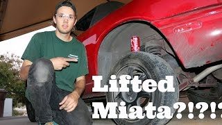Project Baja Miata - Episode Two - Lift Kit Installation