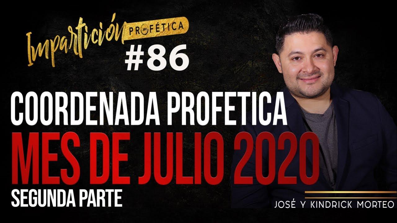 COORDENADAS PROFÉTICAS MES DE JULIO- José Amado Morteo
