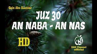 Download Juz 30 Zain Abu Kautsar