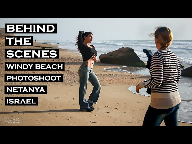 Behind the Scenes Windy Beach Photoshoot - Jordana | Estee White Photography