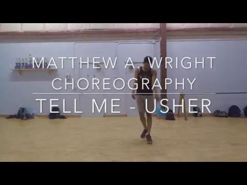 """Tell Me"" x Usher | Matthew A. Wright Choreography"