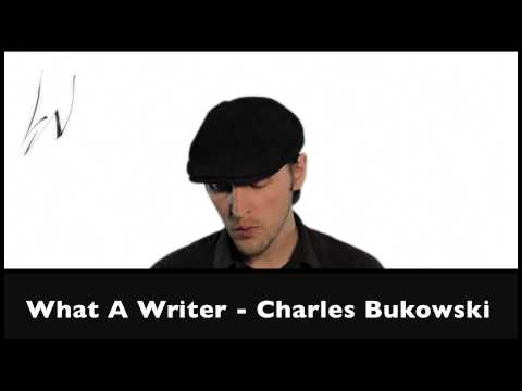Poems Ep4: What A Writer - Bukowski