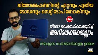 JIO FIBER 2021 Malayalam | നിങ്ങൾക്ക് അറിയേണ്ടതെല്ലാം | ഏറ്റവും പുതിയ മോഡവും 4K സെറ്റ് ടോപ് ബോക്സും