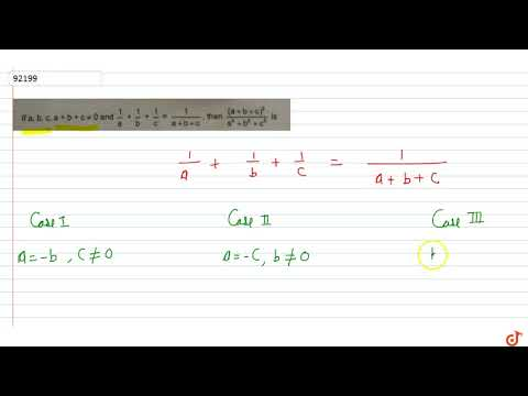 If  `a, B, C, A + B + C!=0 And  1/a+1/b+1/c=1/(a+b+c)`,then Is  `(a+ B +c)^5/(a^5+b^5+c^5)` Is ...