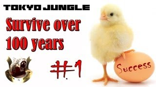 Tokyo Jungle: Survive over 100 years (Chick) Part 1