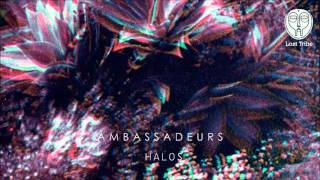 The title track taken from Ambassadeurs' Halos EP out on Lost Tribe...