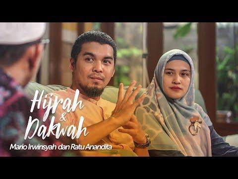 HIJRAH DAN DAKWAH - Mario Irwinsyah dan Ratu Anandita