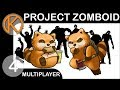 Project Zomboid Multiplayer | STAGING GROUND - Ep. 4 | Hydrocraft | ORGM | Build 40