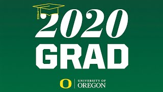 University of Oregon Commencement 2020