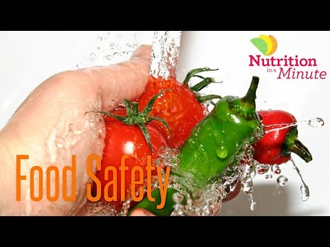Nutrition in a Minute - Food Safety