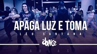 Apaga a Luz e Toma - Léo Santana (Coreografia) - FitDance Class | FitDance TV