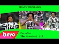 JUAN CUADRADO - Parodia The Greatest (Sia) - Andrea Oleari video & mp3