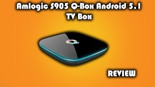 Q Box Android 5.1 TV Box Review