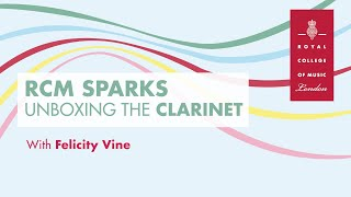 RCM Sparks - What's in the Box? 1.The Clarinet