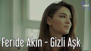 Feride Akin - Tajna Ljubav
