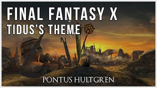 Final Fantasy X | Tidus's Theme [Orchestral]