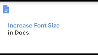 How To: Increase Font Size in Docs