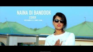 Naina Di Bandook (Cover Video) | Mannu PJ Ft. Sunny Jalwal  | Manan Bhardwaj | Latest Punjabi Songs
