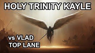 Holy Trinity Kayle vs Vladimir TOP - S5 Tier 1 Goddess (4.20)