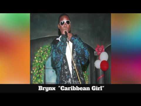 (Antigua Carnival 2016 Soca Music) Brynx - Caribbean Girl