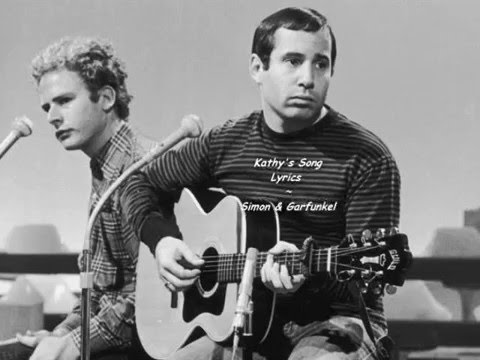 Kathy's Song - Lyrics - Simon & Garfunkel