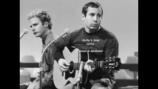 Kathy's Song was written by Paul Simon and appeared in the 1966 alb...