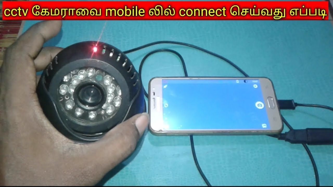 how to connect cctv camera to mobile