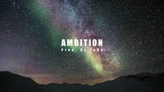 Ambition / 잠이 안올때 들으면 센치해지는 일렉…