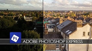 Adobe Photoshop Express - Photography Tips & Tricks