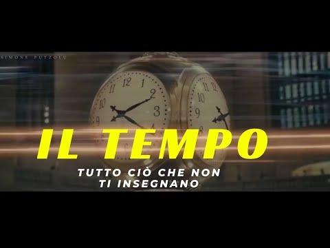 IL TUO TEMPO - IL MIGLIORE VIDEO MOTIVAZIONALE per gestire il tempo / 2019