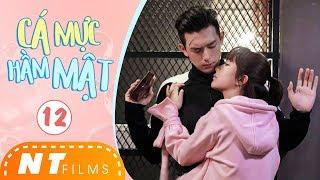 Phim Ngôn Tình 2019 | Cá Mực Hầm Mật - Tập 12 | Dương Tử, Lý Hiện, Hồ Nhất Thiên | NT Films