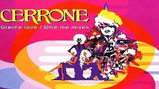 Cerrone - Gimme Love [Extended]
